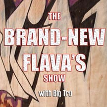 Brand-New Flava's Show